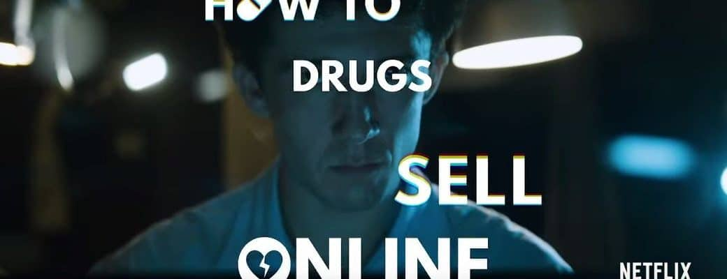 Vanaf 31 Mei Op Netflix: How To Sell Drugs Online!